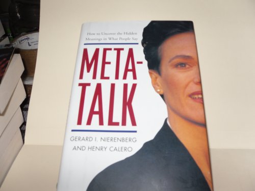 9780760701225: Meta-talk: How to uncover hidden meanings in what people say