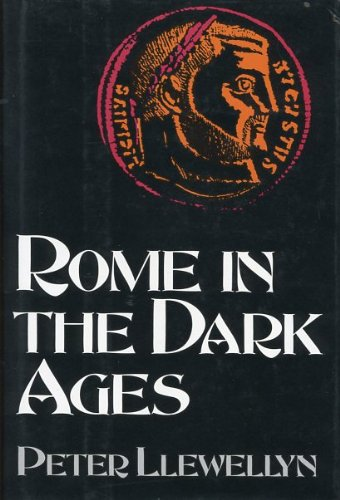 9780760701362: Rome in the Dark Ages