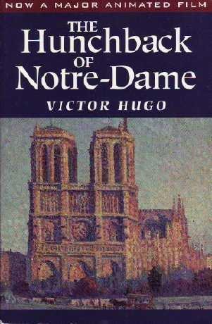 The Hunchback of Notre-Dame: Victor Hugo