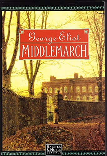 middlemarch: george eliot