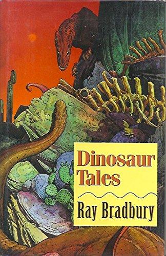 9780760701881: Dinosaur Tales [Hardcover] by Bradbury, Ray