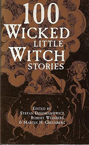 9780760702086: 100 Wicked Little Witch Stories