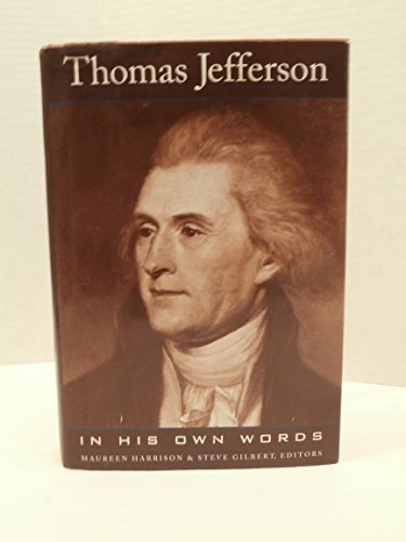 9780760702321: Thomas Jefferson: In his own words