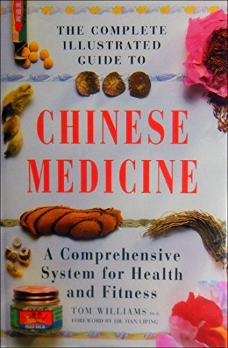 9780760702406: The Complete Illustrated Guide to Chinese Medicine [Hardcover] by