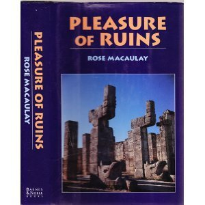 9780760702482: Pleasure of ruins [Hardcover] by Macaulay, Rose