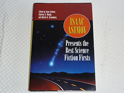 9780760702543: Isaac Asimov Presents the Best Science Fiction Firsts