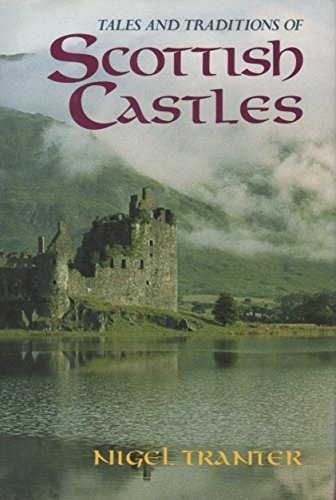 9780760702550: Tales and Traditions of Scottish Castles