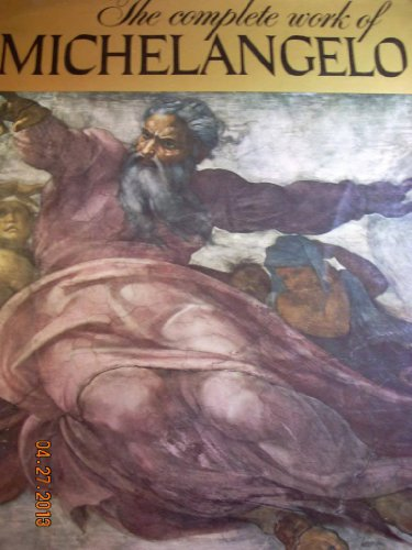 9780760702635: The Complete Works of Michelangelo