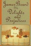 9780760702802: James Beard on Food Delights and Prejudices