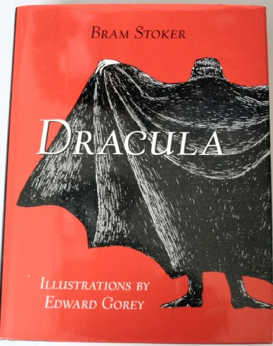9780760702987: Dracula. The definitive edition. Illustrations by Edward Gorey. Introduction and appendices by Marvine Kaye
