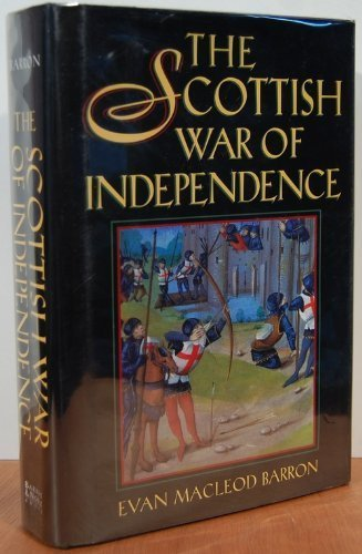 9780760703281: The Scottish War of Independence