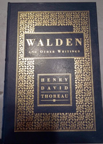 Walden and Other Writings: Henry David Thoreau