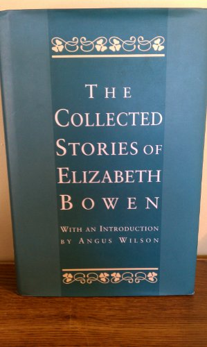 9780760703489: The Collected Stories of Elizabeth Bowen [Hardcover] by