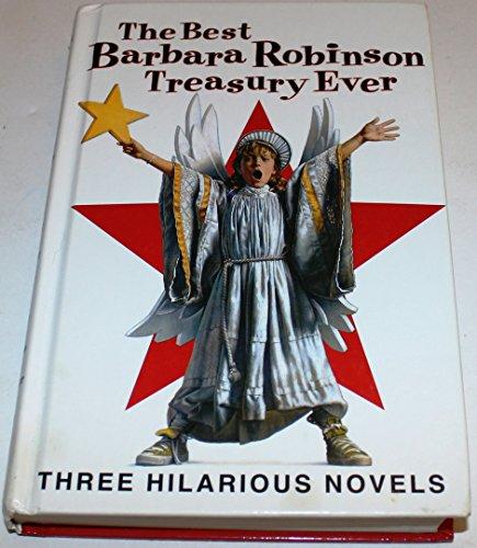 The Best Barbara Robinson Treasury Ever: Robinson, Barbara