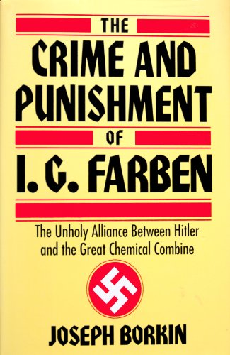 9780760703731: The Crime and Punishment of I.G. Farben
