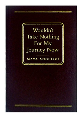 9780760703854: Wouldn't Take Nothing for My Journey Now (LEATHER BOUND)
