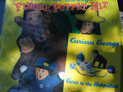9780760703922: CURIOUS GEORGE : FINGER PUPPET KIT (Curious George Goes to the Hospital)