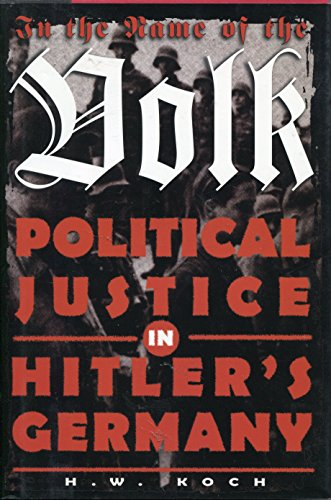 9780760704080: In the Name of the Volk: Political Justice in Hitler's Germany [Hardcover] by...