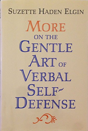 9780760704219: More on the gentle art of verbal self-defense