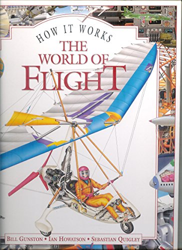 9780760704271: The World of Flight : How It Works