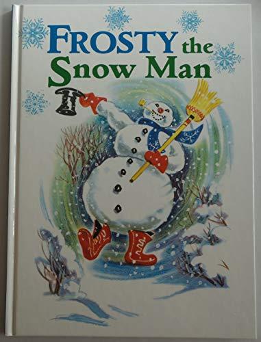 Frosty the Snow Man: Annie North Bedford
