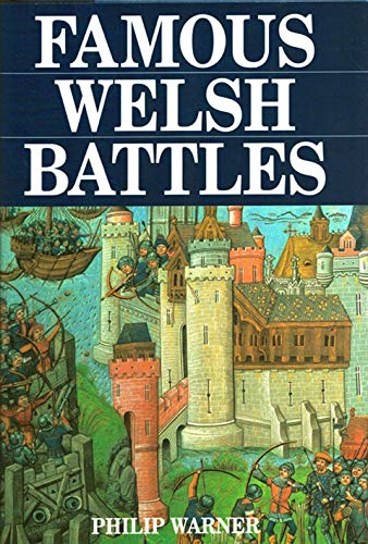 9780760704660: Famous Welsh Battles