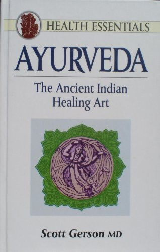 9780760704806: Ayurveda the Ancient Indian Healing Art