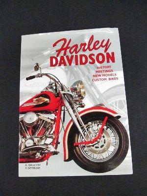 Harley-Davidson: History, Meetings, New Models, Custom Bikes: Saladini, Albert; Szymezak,