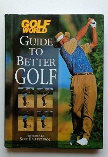9780760705407: Golf World Guide to Better Golf