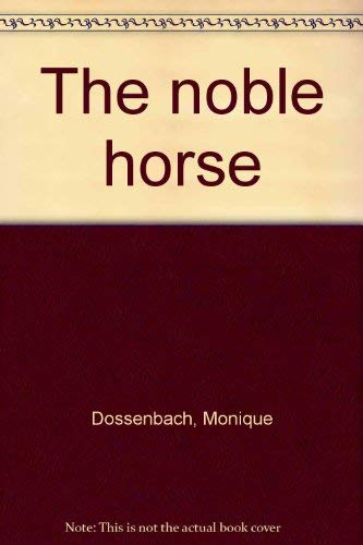 9780760705919: The noble horse