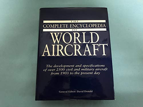 9780760705926: The Complete Encyclopedia of World Aircraft