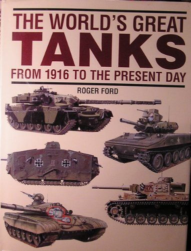 9780760705933: The world's great tanks: From 1916 to the present day