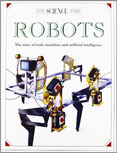 Robots: The Story of Tools, Machines and: Donati, Leonbattista