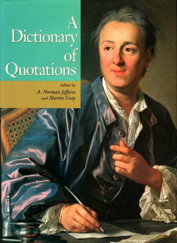 Dictionary of Quotations: A Norman Jeffares