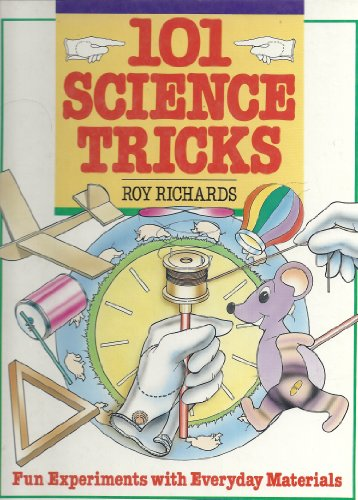 9780760706220: 101 science tricks: Fun experiments with everyday materials