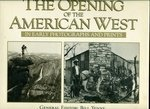 9780760706268: Opening Of The American West - In Early Photographs And Prints