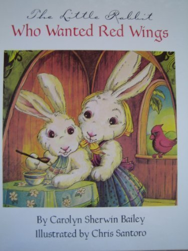 9780760706343: The little rabbit who wanted red wings