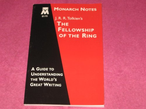 9780760706435: J. R. R. Tolkien's The Fellowship of The Ring (Monarch Notes A Guide To Understanding The World's Great Writing)