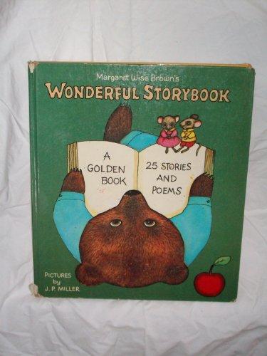 9780760706701: Margaret Wise Brown's wonderful storybook: 25 stories & poems