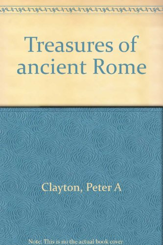 9780760706794: Treasures of ancient Rome