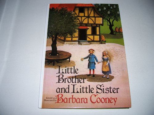 Little Brother and Little Sister: Barbara Cooney