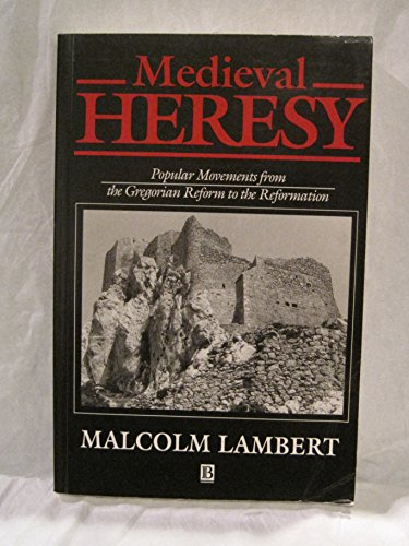 9780760707197: Medieval Heresy: Popular movements from the Gregorian reform to the Reformation