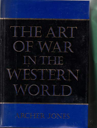 9780760707340: The Art of War in the Western world