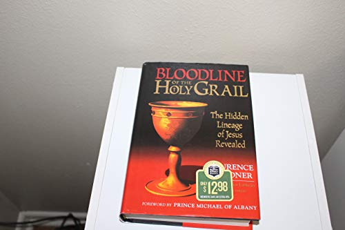 9780760707357: Bloodline of the Holy Grail: The Hidden Lineage of Jesus Revealed Edition: First