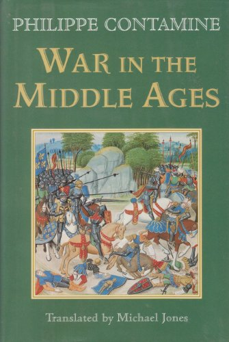9780760707371: War in the Middle Ages [Hardcover] by Contamine, Philippe