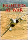 9780760707524: Fighters at War: The Story of Air-to-Air Combat