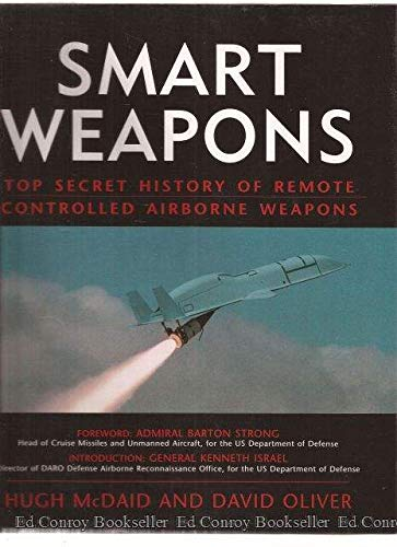 9780760707609: Smart weapons: Top secret history of remote controlled airborne weapons