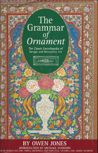 9780760707685: The Grammar of ornament: Illustrated by examples from various styles of ornament
