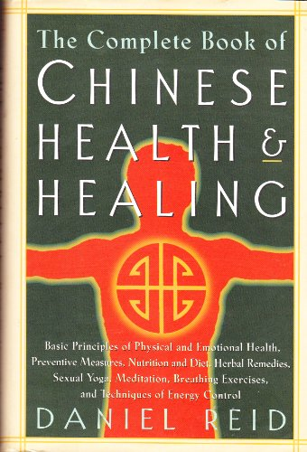 9780760707715: The complete book of Chinese health & healing Edition: first [Hardcover] by D...