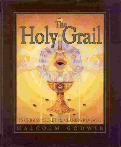 9780760707807: The Holy Grail: Its origins, secrets & meaning revealed